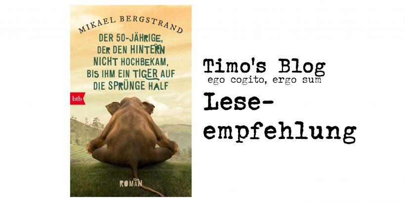 Mikael Bergstrand   Der Fünfzigjährige, der den Hintern nicht hochbekam, bis ihm ein Tiger auf die Sprünge half