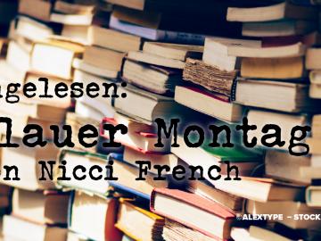 Blauer Montag Nicci French Frieda Klein